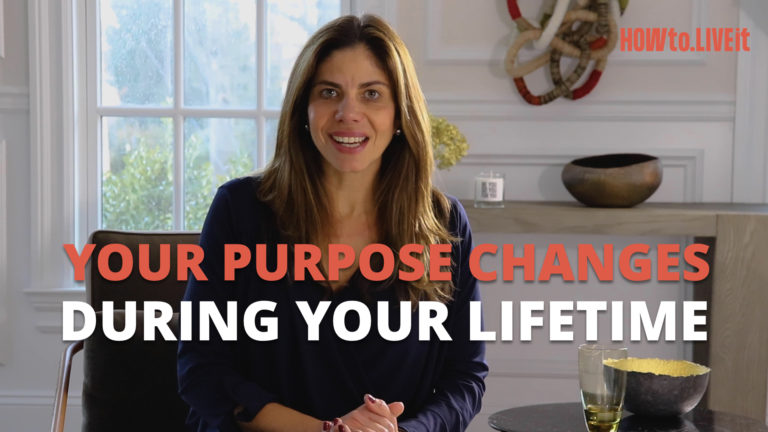 Your Purpose Changes During Your Lifetime