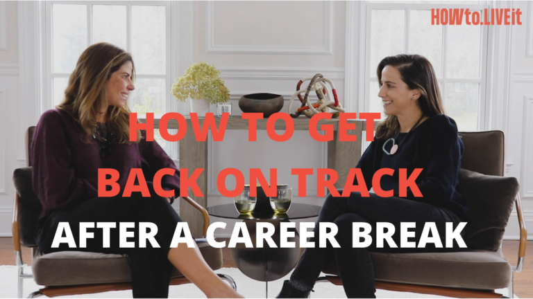 How to Get Back on Track After a Career Break