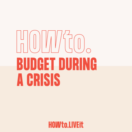 How to Budget During a Crisis