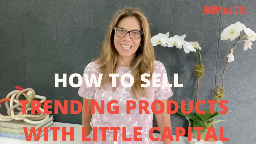 How to Sell Trending Products with Little Upfront Capital