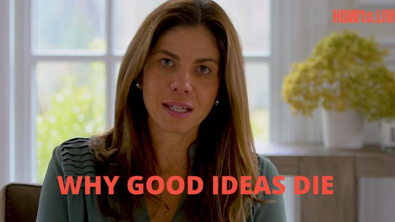 Why Good Ideas Die
