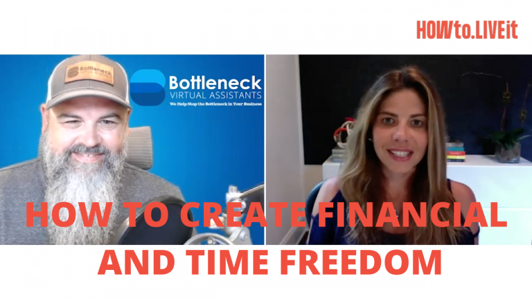 How to Create Financial Independence and Time Freedom